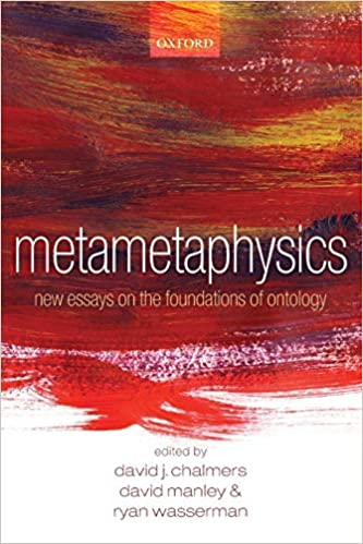 Metametaphysics: New Essays On Foundations Of Ontology