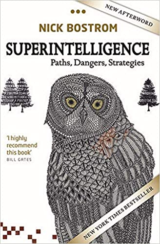 Superintelligence- Paths, Dangers, Strategies