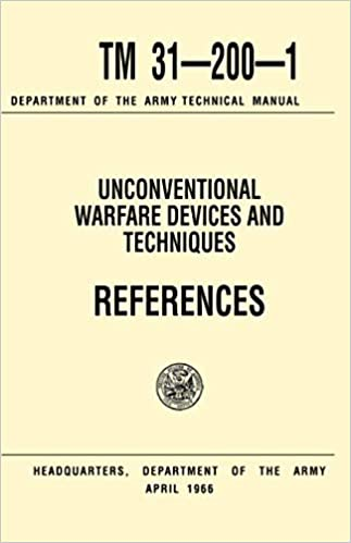Unconventional Warfare Devices and Techniques References Tm 31-200-1